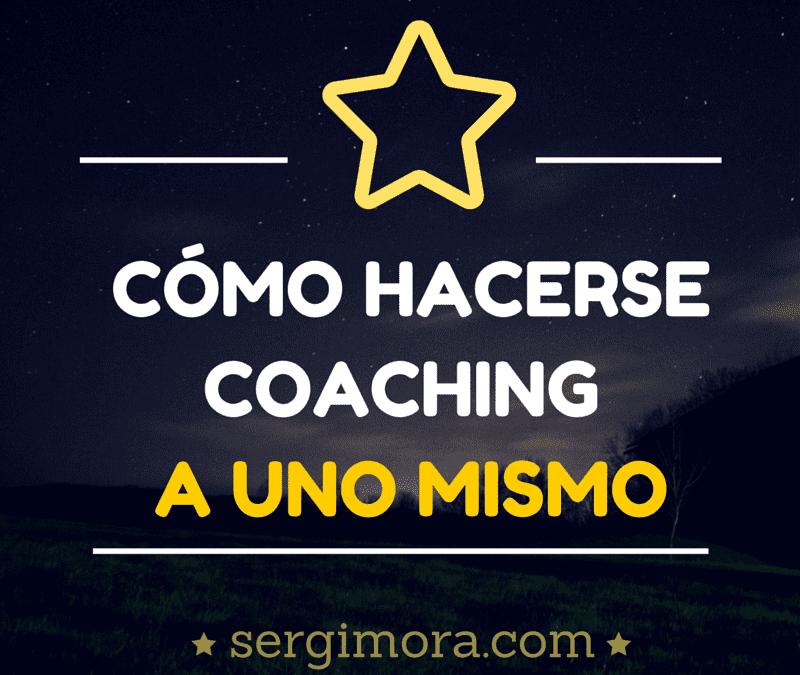 Mis cinco formas preferidas de hacerse coaching a uno mismo