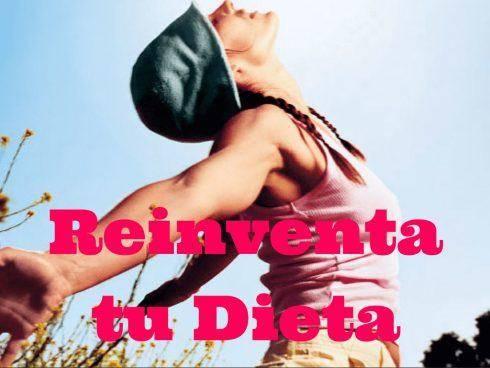 Reinventa tu Dieta